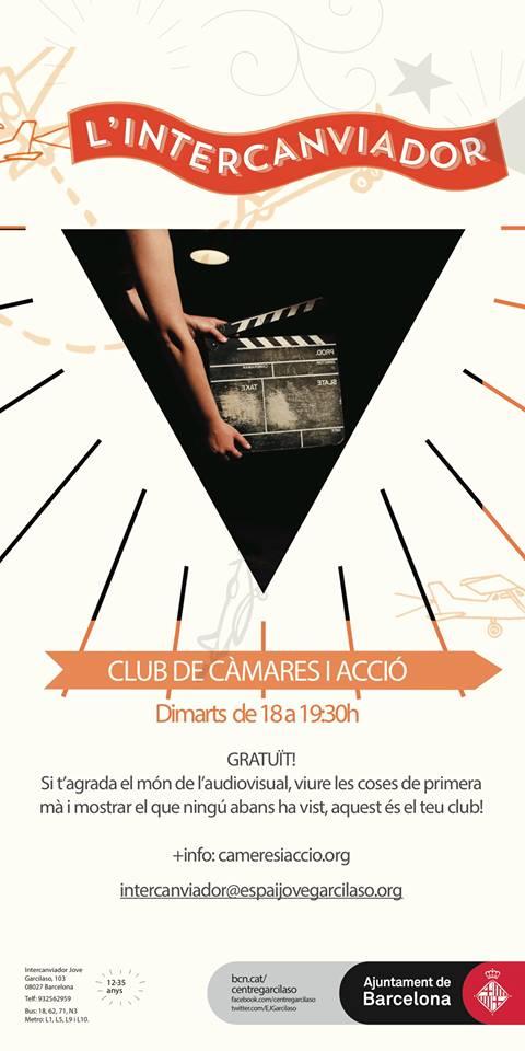 Cartell club camères i acció