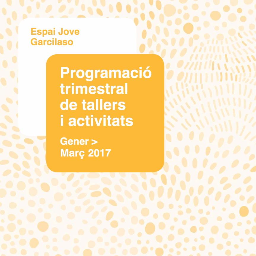 Activitats gener, febrer i març 2017